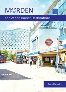 Morden And Other Tourist Destinations Amy Deakin BEST BUY POETRY BOOK